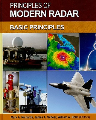 Principles of Modern Radar By Holm, William (EDT)